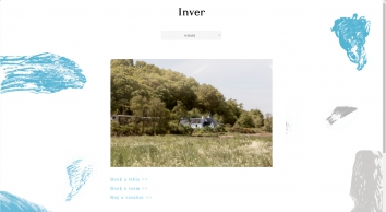 Inver Restaurant   Inver is a small, characterful restaurant on the shores of Loch Fyne, on Scotland's west coast.